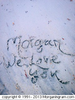 We Love You So Much Morgan